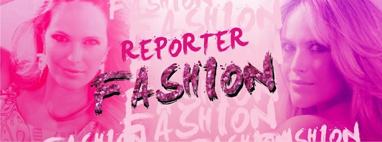 Reporter Fashion