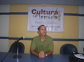 Adailton no 4º Encontro de Cultura e Memória UFPE  2009