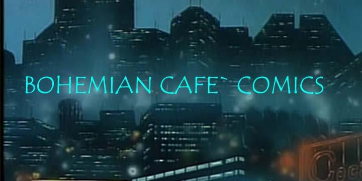 Bohemian Cafe Comics