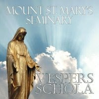 Mount St. Mary's Vespers Schola CD