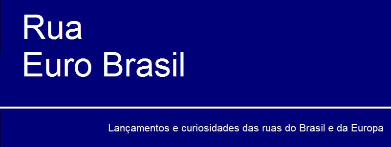 Rua Euro Brasil