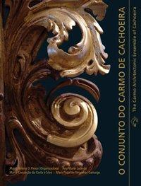 NOVEDAD Livro: O Conjunto do Carmo de Cachoeira