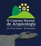III Congresso Nacional de Arquivologia - CNA. Brasil