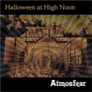 Halloween at High Noon Presents: Dead End Ranch - Atmosfear