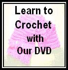 Learn to Crochet with Our DVD