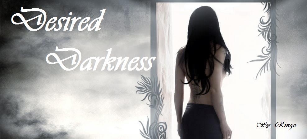 Desired DarknesS