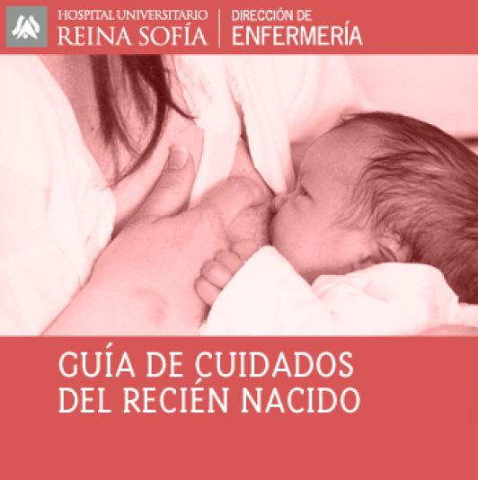 Guía de Cuidados del Recién Nacido