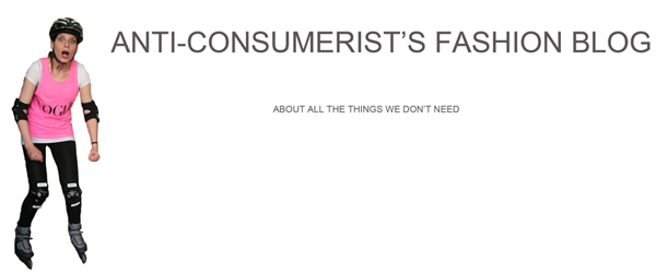 Change: Anti-consumerist's fashion blog.