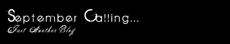 September Calling