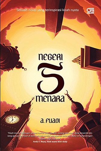 Negeri 5 Menara yang merupakan novel best seller akan segera dibuat