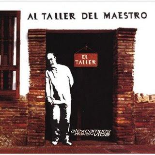 Al Taller Del Maestro Alex Campos