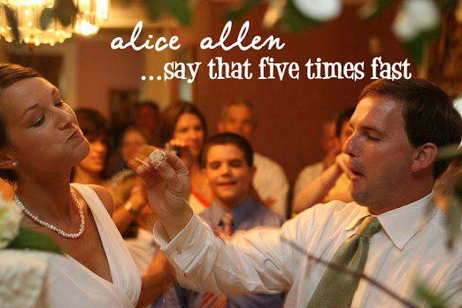 Alice Allen...say that five times fast