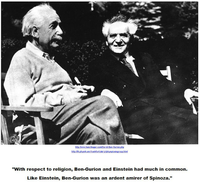 Like Einstein, Ben-Gurion was an ardent admirer of Spinoza