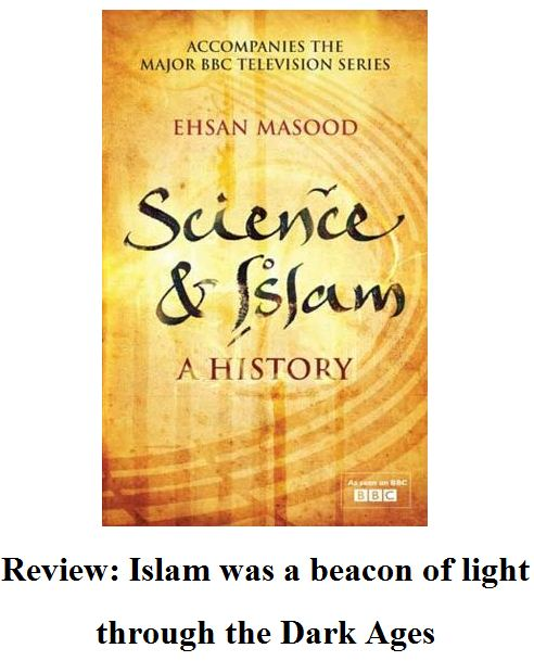 Islam was a beacon of light