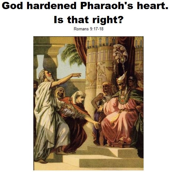 God hardened Pharaoh's heart