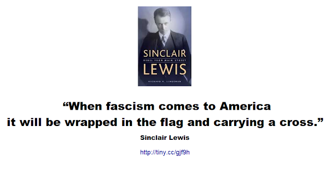 When fascism comes to America it will be wrapped in the flag and carrying a cross