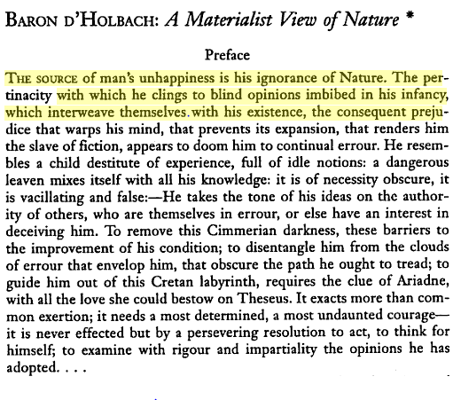 The source of man's unhappiness is his ignorance of Nature