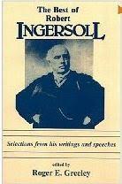 Best of Robert Ingersoll