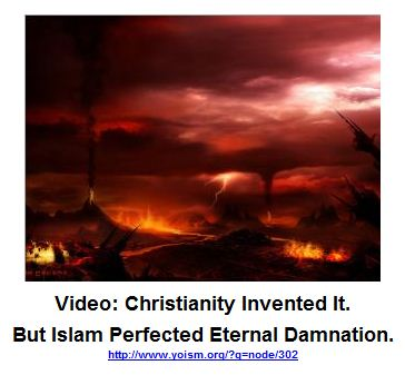 Islam Perfected Eternal Damnation.