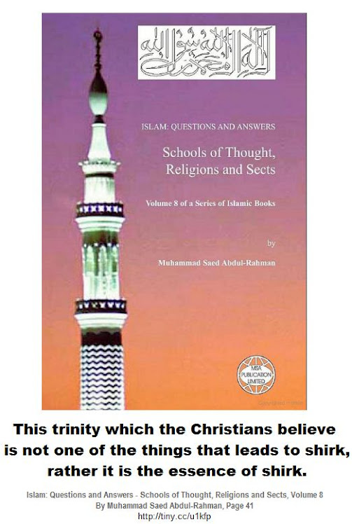 This trinity which the Christians believe is the essence of shirk.
