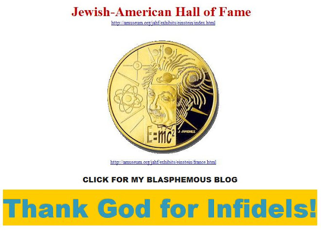 Click for my blasphemous blog - Thank God for Infidels!