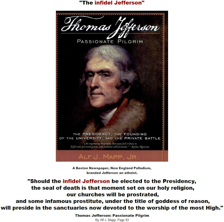 Thomas Jefferson  Passionate Pilgrim - The infidel Jefferson.