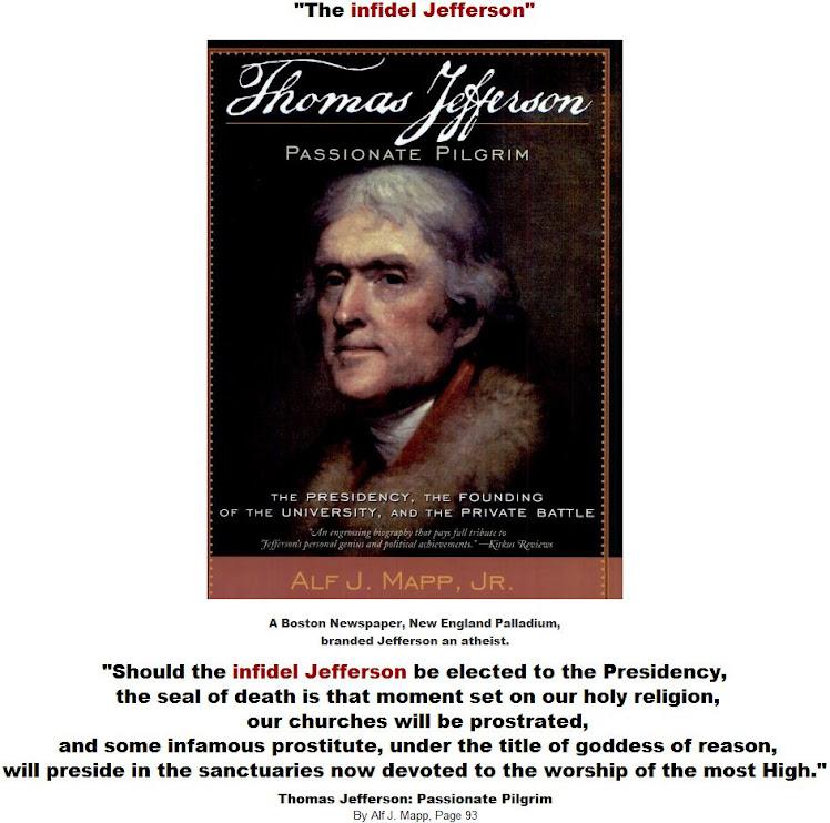 Thomas Jefferson  Passionate Pilgrim - The infidel Jefferson.