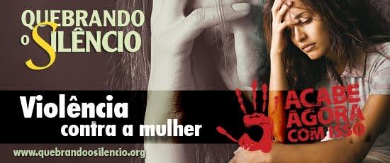 QUEBRANDO O SILÊNCIO: VIOLÊNCIA CONTRA A MULHER