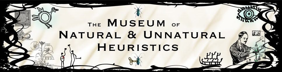Museum of Natural and Unnatural Heuristics