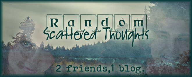 Random Scattered Thoughts