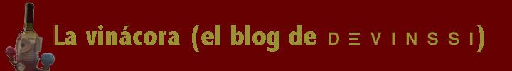 La Vinácora (el Blog de Devinssi)