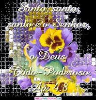 Santo, santo, santo é o Senhor o Deus Todo- Poderoso