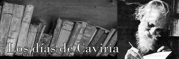 Los días de Caviria