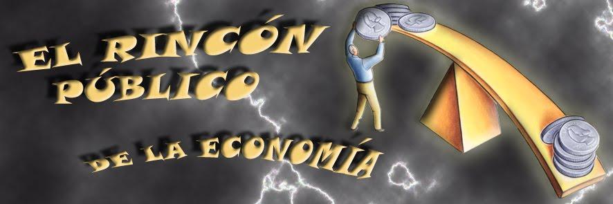 EL RINCÓN PÚBLICO DE LA ECONOMÍA