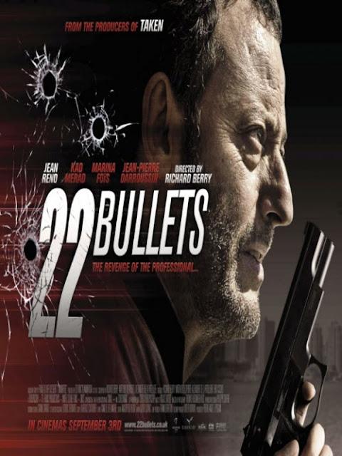 22 Bullets - 22 นัด ยมบาลล้างยมบาล