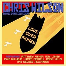 "CHRIS WILSON ""LOVE OVER MONEY"""