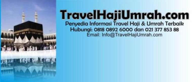 Travel Haji Umrah |  081808926000 - (021)-37785388