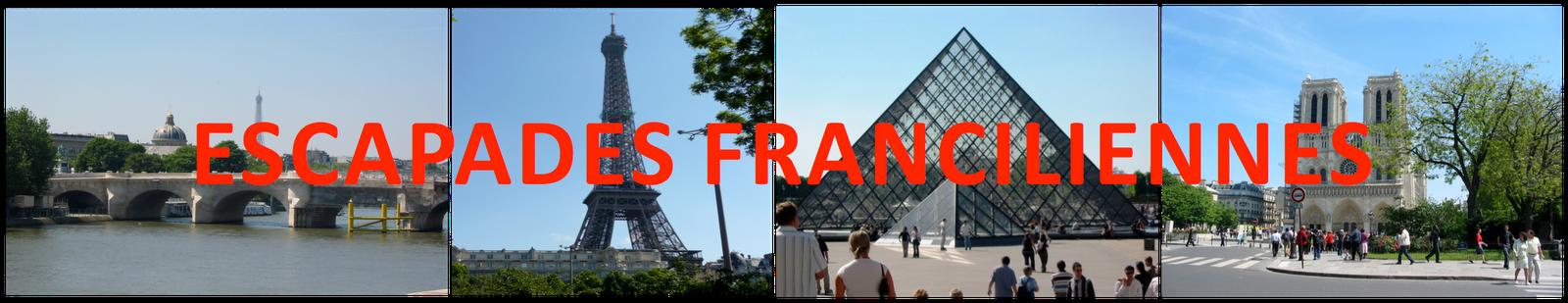 Escapades Franciliennes