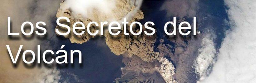 Los Secretos del Volcán