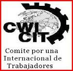 SOMOS PARTE DEL COMITÉ POR UNA INTERNACIONAL DE TRABAJADORES ( CIT )