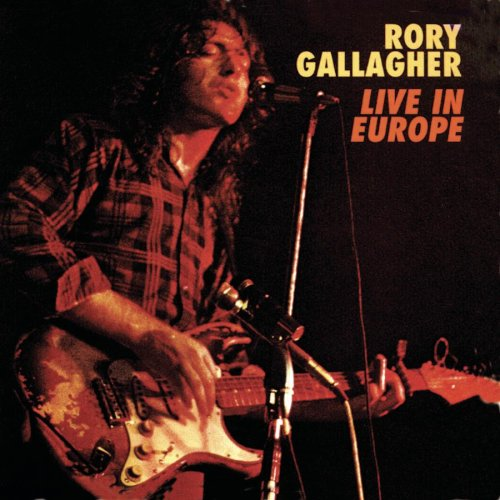 Rory Gallagher - Live In Europe (1972) Album-live-in-europe