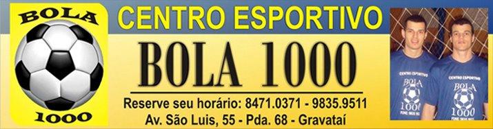 1º Torneio Bola 1000 Bola em Jogo