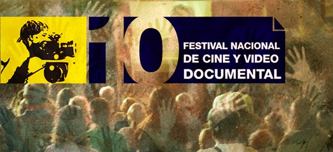 10 Festival Nacional de Cine y Video Documental