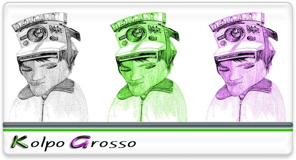 Kolpo Grosso