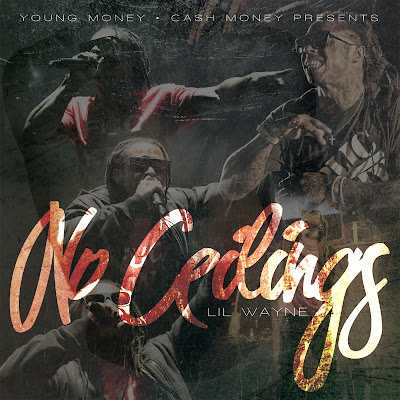 noceilings cover2 Lil Wayne   No Ceilings (Updated, 4 New Tracks)
