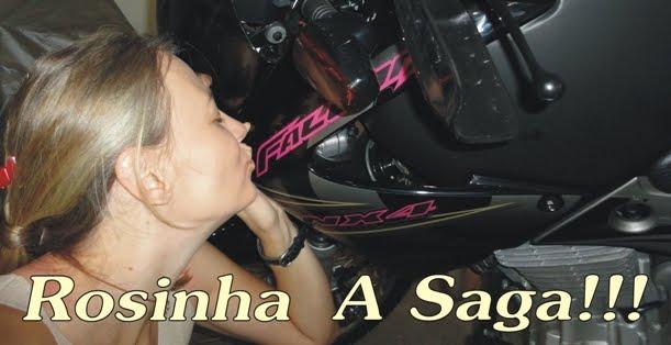 Rosinha - A Saga!