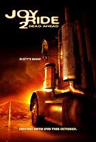 Ничего Себе Поездочка 2 (Joy Ride 2 : Dead Ahead)
