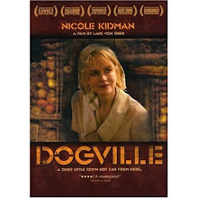 "17.) ""Dogville"" (2003) ... 1/25 - 2/7"