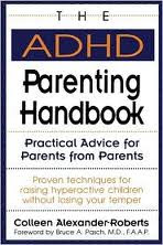 """The ADHD Parenting Handbook,"" by Colleen Alexander-Roberts"
