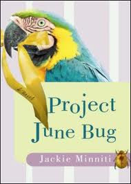 """Project June Bug,"" by Jackie Minniti"
